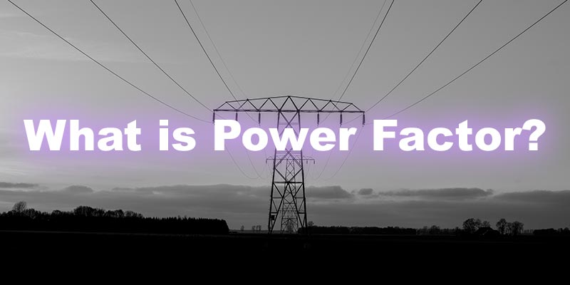 What is Power Factor?