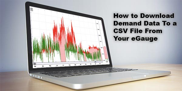 How to Download Demand Data to a CSV File From Your eGauge